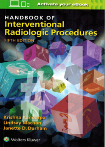 PART 1 Handbook of Interventional Radiologic Procedures
