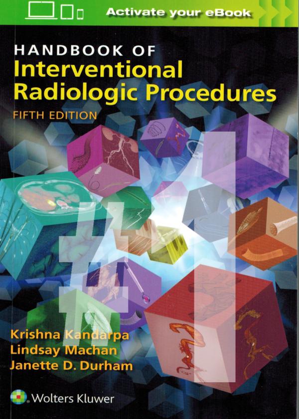 PART 1 Handbook of Interventional Radiologic Procedures