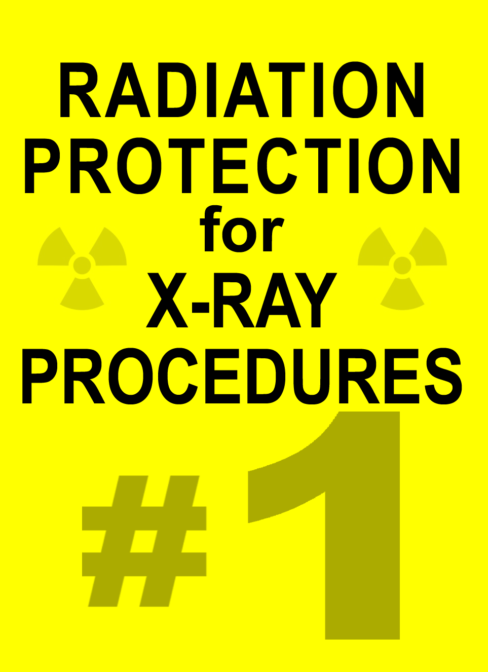 6a8d44316aa2 PART 1: Radiation Protection for X-ray Procedures - Course & Test Mailed