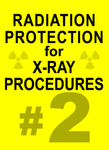 PART 2 Radiation Protection for X-ray Procedures