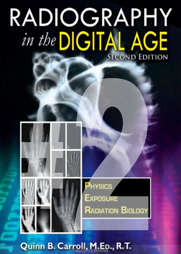 PART 2 Radiography in the Digital Age