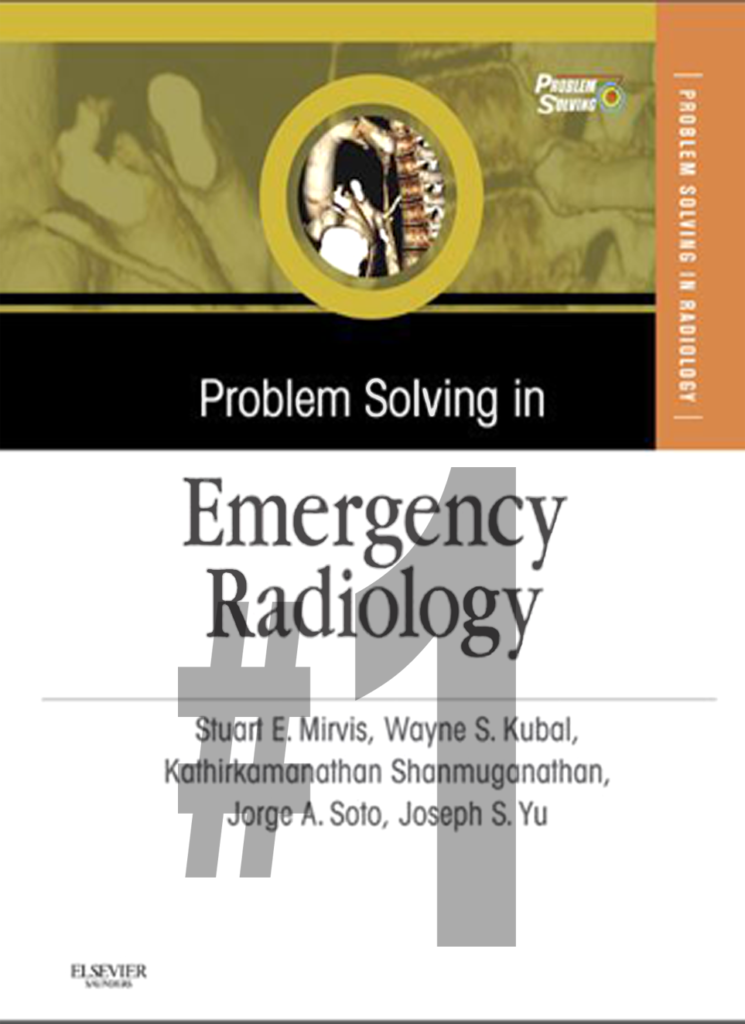 Problem Solving in Emergency Radiology PART 1