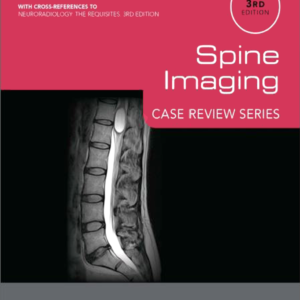 Spine Imaging Case Review Series