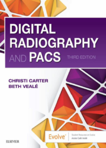 Digital Radiography and PACS -3rd Ed
