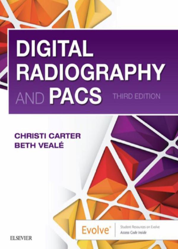 Digital Radiography and PACS -3rd Ed