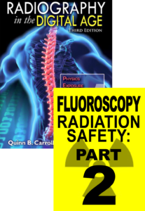 Digital Radiography and Fluoroscopy Radiation Safety